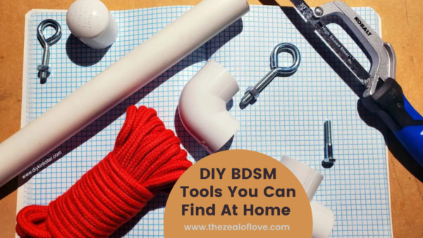 DIY BDSM Tools You Can Find At Home